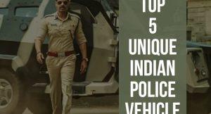 Top 5 Unique indian Police Vehicles