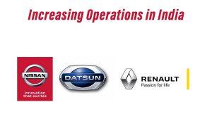 Nissan increasing operations India