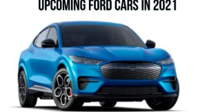 upcoming ford cars in 2021
