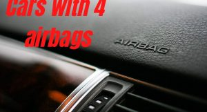 Cars with 4 airbags - Know them all!
