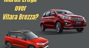 Should you buy Maruti Ertiga over Vitara Brezza?