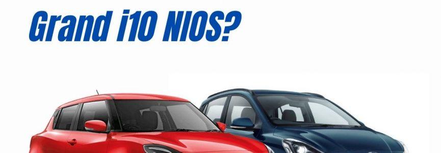 Should you buy Maruti Swift over Hyundai Grand i10 Nios?