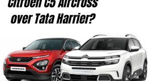 Should you buy Citroen C5 Aircross over Tata Harrier?