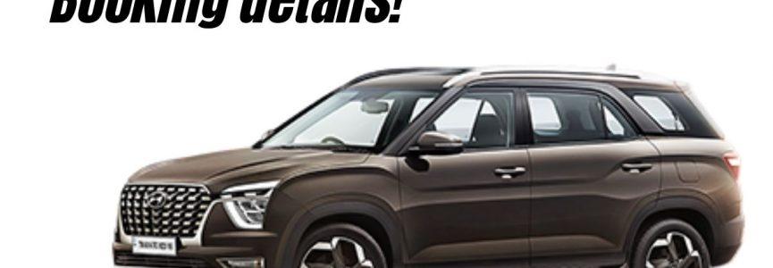 Hyundai Alcazar - Launch, Price & Booking