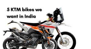 ktm bikes we want