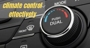 How to effectively use defogger & climate control in car?