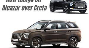 5 new things on the Hyundai Alcazar over Hyundai Creta