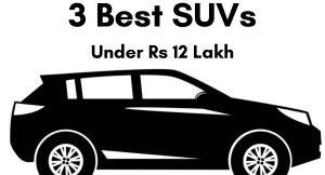 Rs 12 lakh SUV