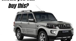 Mahindra Scorpio variant breakdown - Still the SUV to buy?