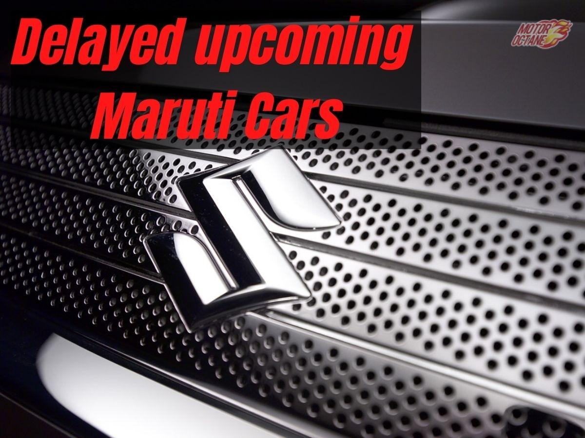 Delayed Maruti cars