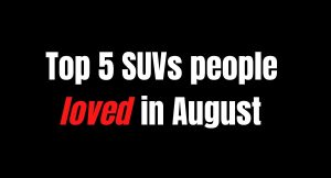 top SUVs in August